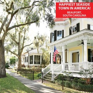 This month Beaufort was also voted America's Happiest Seaside Town. Who voted? The people who live here. More proof of what can happen when a community works together.