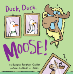 Duck Duck Moose by Sudipta Bardhan-Quallen, Illustrated by Noah Z. Jones
