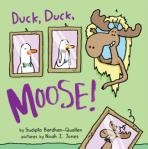 Duck Duck Moose by Sudipta Bardhan-Quallen, Illustrated by Noah Z. Jones